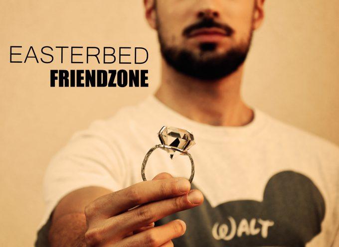 """EASTERBED – """"FRIENDZONE"""""""