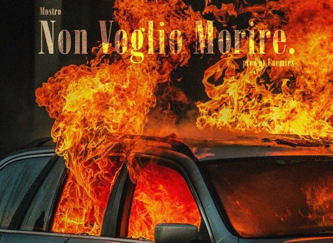 """MOSTRO da oggi in radio e digital store il nuovo singolo """"NON VOGLIO MORIRE"""""""