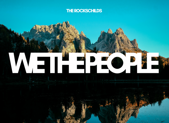 "THE ROCKSCHILDS – ""WE THE PEOPLE (THE WINTER EP)"""