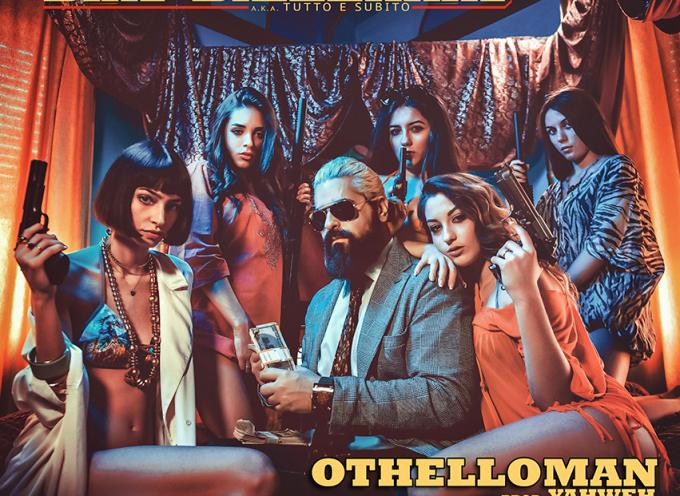 OTHELLOMAN pubblica DAN BILZERIAN (Tutto e Subito), il video del suo nuovo singolo