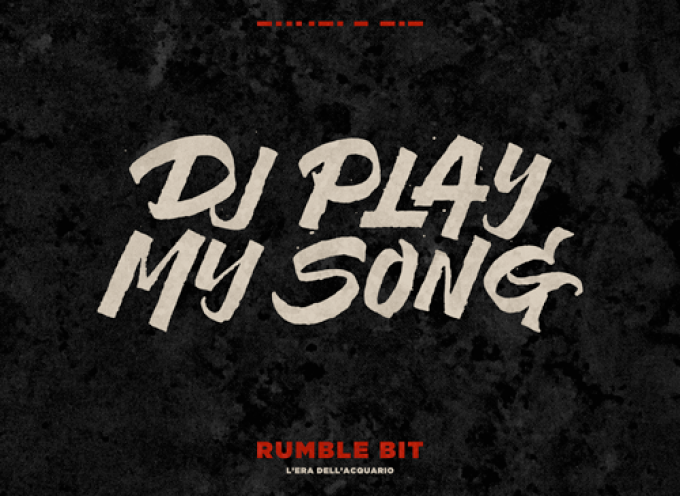 RUMBLE BIT – DJ PLAY MY SONG (Redgoldgreen Label)