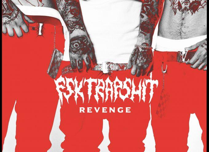 """""""FSK TRAPSHIT REVENGE"""": disponibile da oggi la repack con 7 inediti del disco d'esordio degli FSK"""