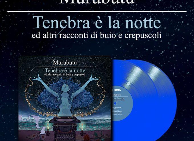 """""""Tenebra è la notte ed altri racconti di buio e crepuscoli"""": parte il preorder per il vinile dell'ultimo disco di Murubutu"""