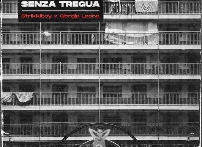 """""""SENZA TREGUA"""" il nuovo EP di STRIKKIBOY ft. GIORGIA LEONE (Redgoldgreen Label)"""