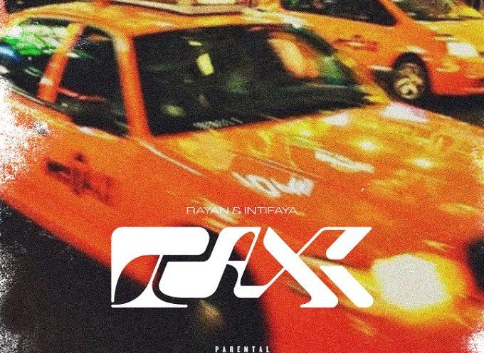 """""""Taxi"""" è il secondo singolo ad anticipare il nuovo disco di Rayan & Intifaya"""