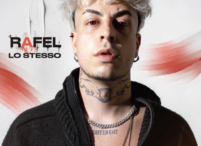 """""""Lo Stesso"""" è il nuovo singolo di Rafel!"""