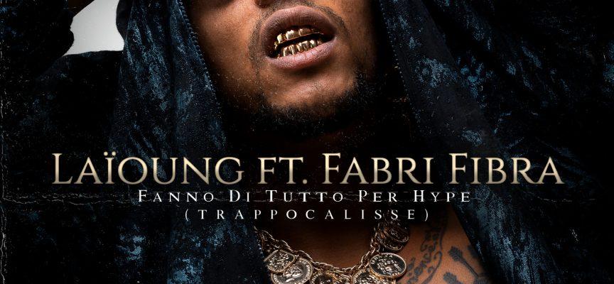 """""""Fanno di tutto per hype"""" il nuovo provocatorio singolo di LAÏOUNG feat. FABRI FIBRA"""