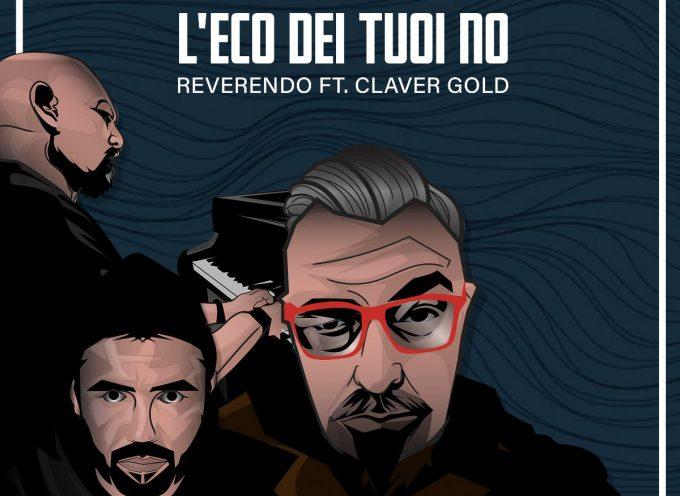 """Reverendo insieme a Claver Gold per il remix de """"L'eco dei Tuoi No"""", prodotto da Gian Flores"""