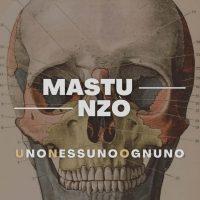 Uno Nessuno Ognuno – l'Album di Mastu Nzò per A Different Records