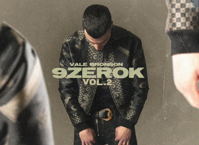 """""""9zeroK Vol. 2"""" è il nuovo progetto di Vale Bronson!"""