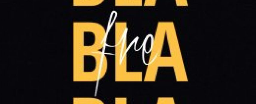 """FRE """"Bla Bla Bla"""" è il nuovo brano del rapper che descrive l'inadeguatezza dei discorsi inutili che tutti noi ci troviamo ad affrontare."""